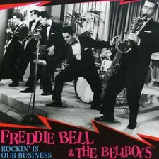 Freddie Bell & The Bellboys - Rockin Is Our Business - Bear Family -