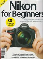 Nikon For Beginners Issue 01 2018 Settings/Images/Tips