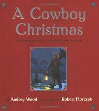 A Cowboy Christmas: The Miracle at Lone Pine Ridge