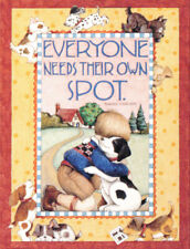 Everyone Needs Their Own Spot Dog-Handcrafted Magnet-w/Mary Engelbreit art