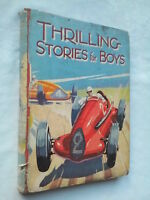 THRILLING STORIES FOR  BOYS ANNUAL.1945 ?.HB BW ILLUSTRATIONS.SLO JUNG.W MORRIS