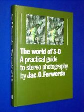 NEW! World of 3-D Practical Guide to Stereo Photography How To Manual Ferwerda