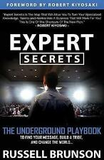 Expert Secrets Underground Playbook for Finding Your Message by Brunson Russell