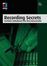 Recording Secrets (mitp Professional) von Mike Senior (2015, Taschenbuch)