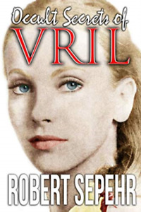 Sepehr Robert-Occult Secrets Of Vril (US IMPORT) BOOK NEW