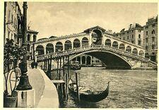 VENEZIA * PONTE di RIALTO * Viaggiata 30.8.1940