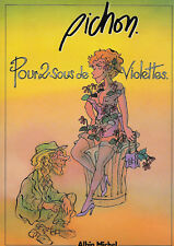 POUR 2 SOUS DE VIOLETTES de Pichon-Album de dessins humoristiques et érotiques.
