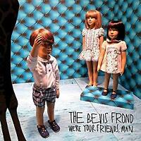 The Bevis Frond - We're Your Friends, Man (NEW CD)