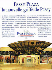 PUBLICITE ADVERTISING 1993 PASSY PLAZZA la nouvelle griffe