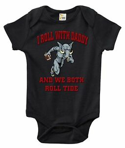 Baby Bodysuit - I Roll With Daddy and We Both Roll Tide Alabama Baby Clothes