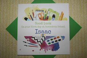 Handmade Personalised Good Luck First Day Secondary School Card