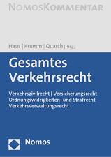 Gesamtes Verkehrsrecht: Verkehrszivilrecht - Versicherungsrecht - 2. Auflage