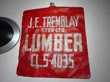 J.E.TREMB:LAY LUMBER ,MONTREAL  VINTAGE RED FLAG  ( 11X12 po. )  1950