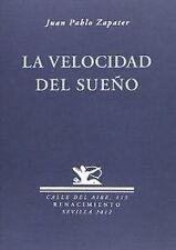 LA VELOCIDAD DEL SUEñO. NUEVO. Nacional URGENTE/Internac. económico