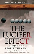 The Lucifer Effect: How Good People Turn Evil-Philip G. Zimbardo