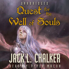 The Saga of the Well World: Quest for the Well of Souls by Jack L. Chalker (2013