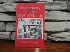Commentary on the Book of Malachi by Robert Cavender (2017,Paperback)