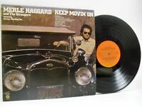 MERLE HAGGARD AND THE STRANGERS keep movin' on (1st uk) LP EX/VG+, E-ST 11365,