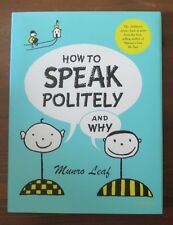 How to Speak Politely and Why Munro Leaf HB/DJ Excellent Universe