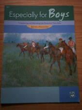 ESPECIALLY FOR BOYS 7 LATE ELEMENTARY PIANO SOLOS by DENNIS ALEXANDER