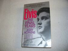 Elvis - The Final Years - By Jerry Hopkins - 1981 Berkley Books Paperback Book