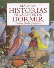 Magicas historias para antes de dormir (Spanish Edition) by Various authors in
