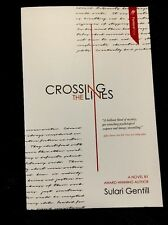 Crossing the Lines by Sulari Gentill (Paperback / softback, 2017)