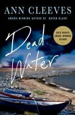 Shetland Island Mysteries Ser.: Dead Water : A Shetland Mystery 5 by Ann...
