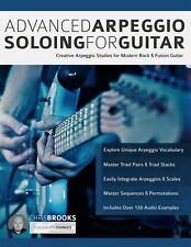 Advanced Arpeggio Soloing for Guitar + Audio