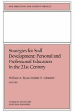 Personal and Professional Education in the 21st Century