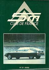 REVUE CITROEN SM CLUB DE FRANCE N° 27 - 04/93