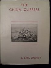 B Lubbock - THE CHINA CLIPPERS - 1957 ...