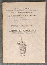 LA FOTOGRAMMETRIA E IL TACHEOMETRO FOTOGRAFICO - Officina Salmoiraghi & C. 1908
