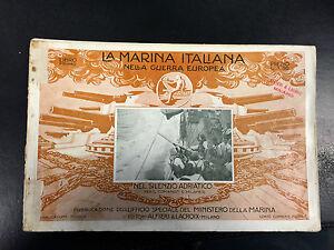 MARINA ITALIANA NELLA GUERRA EUROPEA NEL SILENZIO ADRIATICO COMAND MILANESI 1916