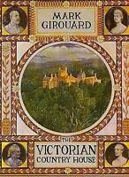 """Victorian Country House"" Mark Girouard, Revised edition, paperback, Ya1e 1985)"