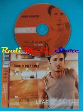CD Singolo David Charvet Leap Of Faith 582 886-2 EU 2002 no vhs dvd mc lp(S21*)