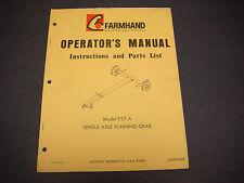Farmhand Operators Manual,Instr/Parts List,F57-A,Single Axle Running Gear,IPD905