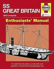 SS Great Britain: An Insight into the Design, Construction and Operation of Brun