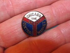 "Vintage THE GREAT CHICAGO CENTRAL MARKET Pinback Button Pin 3/4"" ... Early One !"