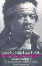 'Scuse Me While I Kiss The Sky: The Life Of Jimi Hendrix, Jimi Hendrix, New Book