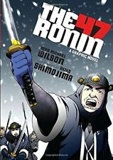 The 47 Ronin: A Graphic Novel by Wilson, Sean Michael 1611801370 FREE Shipping