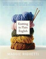 Knitting in Plain English - Paperback By Righetti, Maggie - VERY GOOD