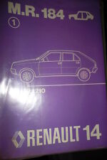 Renault R14 : MANUEL REPARATION CARROSSERIE MR184 1976