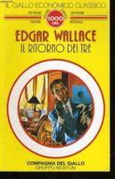 Il Ritorno Dei Tre ,Wallace, Edgar  ,Newton Compton Editori,1993