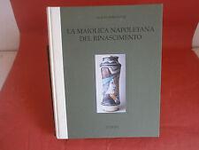 "Donatone G. ""La maiolica napoletana del rinascimento"" – Gemini, 1993"