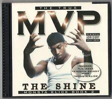 MVP The Shine CD Memphis Rap Kingpin Skinny Pimp Lil Keke Monsta Klick Pure Erb