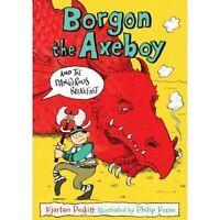 Poskitt, Kjartan, Borgon the Axeboy and the Dangerous Breakfast (Borgon the Axeb