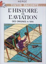 TINTIN - HISTOIRE DE L'AVIATION DES ORIGINES A 1914  - 1980 ED SEPTIMUS