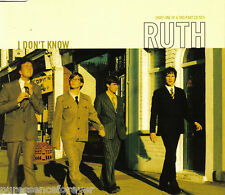 RUTH - I Don't Know (UK 3 Track CD Single Part 1)
