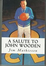 Salute To John Wooden Jim Mathieson Softcover Paperback